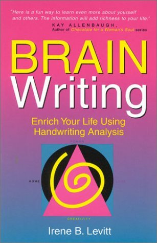 Brainwriting! Enrich Your Life Using Handwriting Analysis by Irene B. Levitt (2002-03-02) by Serena Publishing