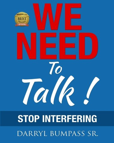 We Need To Talk !: Stop Interfering PDF