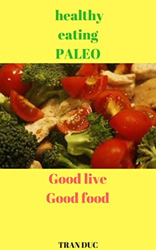 Paleo Diet For Beginners by TRAN DUC