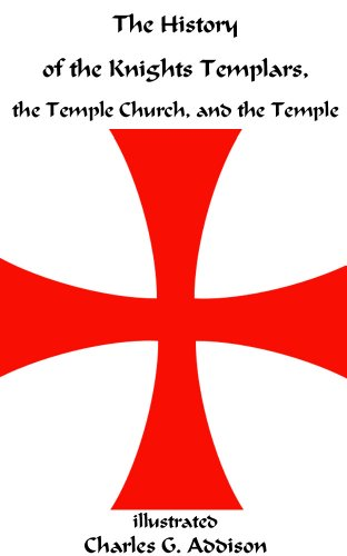 The History of the Knights Templar Illustrated