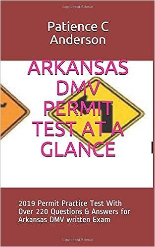 ARKANSAS DMV PERMIT TEST AT A GLANCE: 2019 Permit Practice