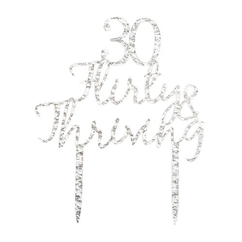 30 Flirty&Thriving Cake Topper, Silver Color Acrylic Funny