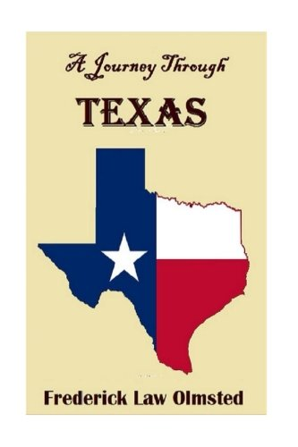 A Journey Through Texas, Or, A Saddle-trip on the Southwestern Frontier ebook
