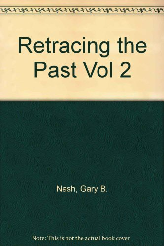 Retracing the Past Vol 2