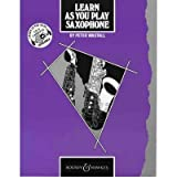 [ LEARN AS YOU PLAY SAXOPHONE TUTOR BOOKBY WASTALL, PETER](AUTHOR)PAPERBACK