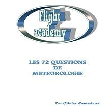 Les 72 questions de météorologie (Cours de pilotage avion) (French Edition)