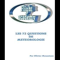 Les 72 questions de météorologie (Cours de pilotage avion)
