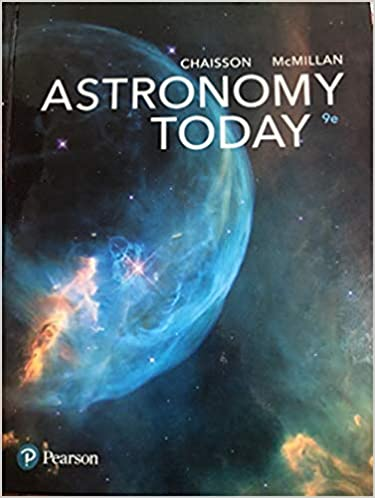 Astronomy Today 9th Edition [Eric Chaisson]