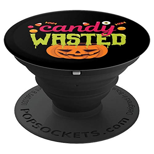 Candy Wasted Pumpkin Trick Or Treat Funny Halloween - PopSockets Grip and Stand for Phones and Tablets