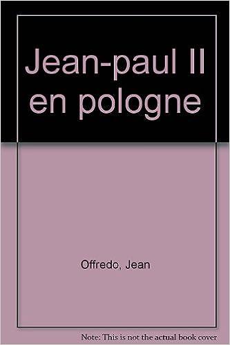 Lire un Jean-paul II en Pologne, 8-14 juin 1987 pdf