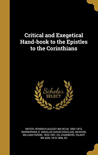 Critical and Exegetical Hand-Book to the Epistles to the Corinthians