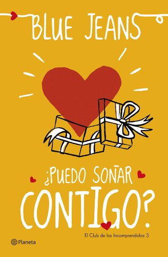 ¿Puedo soñar contigo? (El Club de los Incomprendidos) (Spanish Edition)