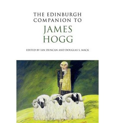 [(The Edinburgh Companion to James Hogg)] [Author: Ian Duncan] published on (July, 2012)