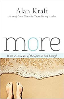 More: When a Little Bit of the Spirit Is Not Enough by Alan Kraft (2014-09-12)