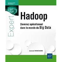 Hadoop - Devenez opérationnel dans le monde du Big Data