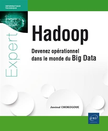 Amazon Fr Hadoop Devenez Operationnel Dans Le Monde Du Big Data