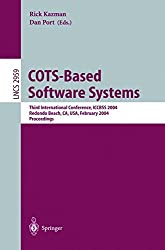 COTS-Based Software Systems: Third International Conference, ICCBSS 2004, Redondo Beach, CA, USA, February 1-4, 2004, Proceedings (Lecture Notes in Computer Science)