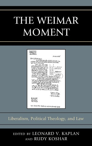 Download The Weimar Moment: Liberalism, Political Theology, and Law (Graven Images) Pdf