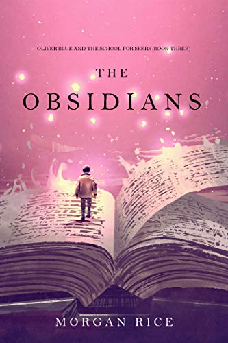 The Obsidians (Oliver Blue and the School for Seers—Book Three)