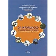 Da Informação à Auditoria do Conhecimento: a base para a Inteligência Organizacional