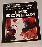 The Scream, Drew Launay, 0708998410