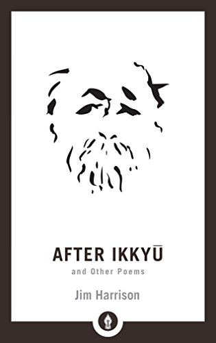After Ikkyu and Other Poems (Shambhala Pocket Library) by Unknown
