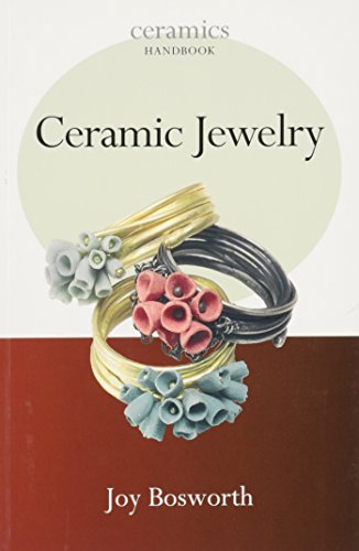 Ceramic Jewelry (Ceramics Handbook)