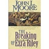 The Breaking of Ezra Riley