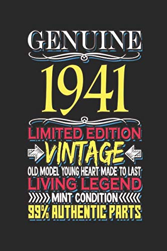 Genuine 1941 Limited Edition Vintage Old Model Young Heart Made to Last Living Legend Mint Condition 99% Authentic Parts: Blank lined journal for anyone born in 1941