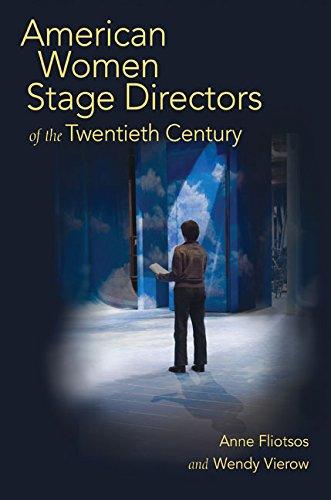 American Women Stage Directors of the Twentieth Century