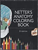 Netter's Anatomy Coloring Book: 2nd Edition Netter