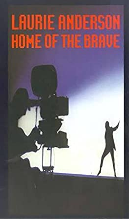 Amazon Com Laurie Anderson Home Of The Brave Vhs Laurie