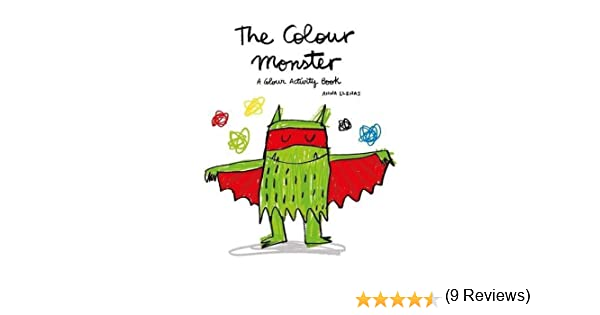 The Colour Monster: A Colour Activity Book by Lupita Books 2016-03 ...