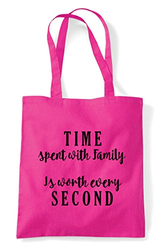 Family Shopper Statement Tote Spent Bag Worth With Time Fuschia Every Is Second 7EvUq