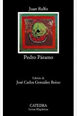 Pedro Paramo (COLECCION LETRAS HISPANICAS) (Spanish Edition) 19th (nineteenth) Edition by Rulfo, Juan [2006] Paperback