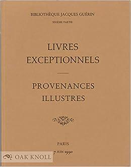 Bibliotheque Jacques Guerin Sixieme Partie Livres Anciens
