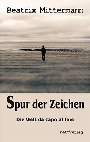 Spur der Zeichen: Roman (German Edition)