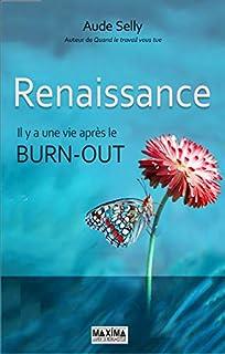 Renaissance : il y a une vie après le burn-out, Selly, Aude