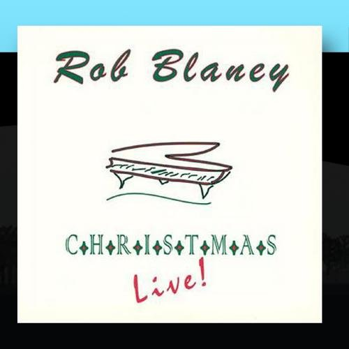 Rob Blaney Christmas Live!