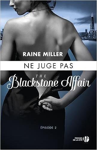 The Blackstone Affair Tome 2 Ne juge pas de Raine Miller