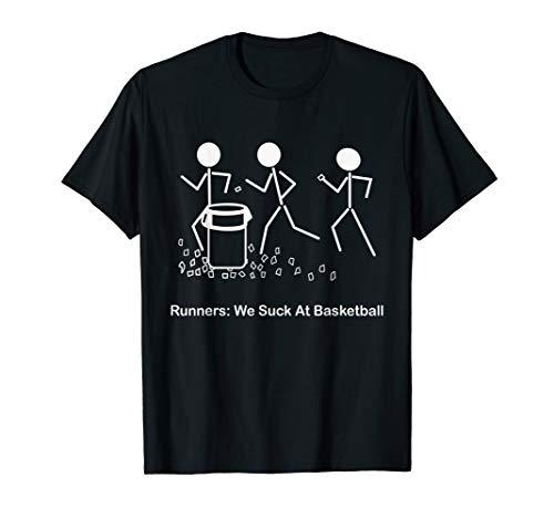 Funny Running Saying T-Shirt Runners: We Suck At Basketball