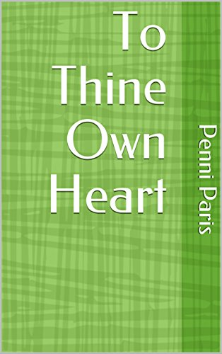To Thine Own Heart: (Heart to Heart) ()