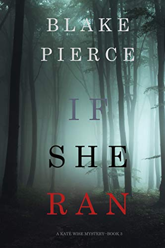 If She Ran (A Kate Wise Mystery-Book 3)