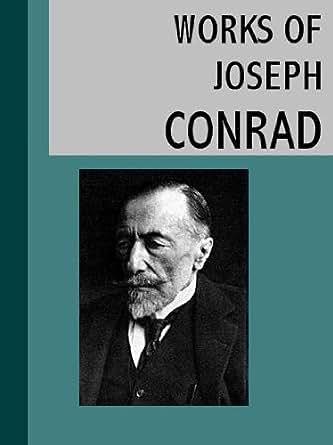 The life and work of joseph conrad