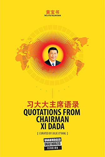 (The Little Yellow Book Quotations from Chairman Xi Dada (BASIC EDITION))