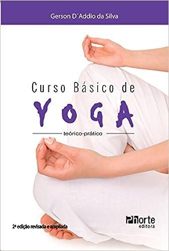 Curso Básico de Yoga. Teórico-prático: Amazon.es: Gerson ...