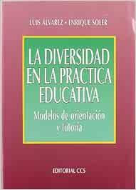 La diversidad en la práctica educativa: Modelos de