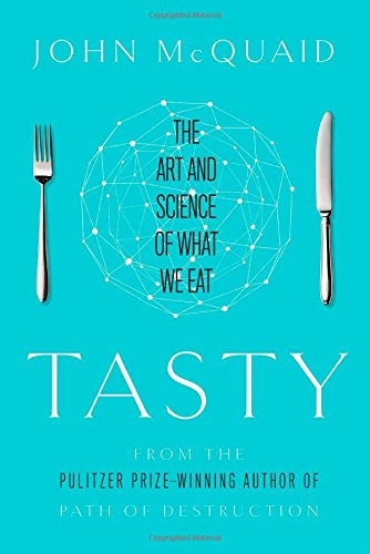 Tasty  The Art And Science Of What We Eat