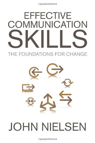 Effective Communication Skills: The Foundations for Change