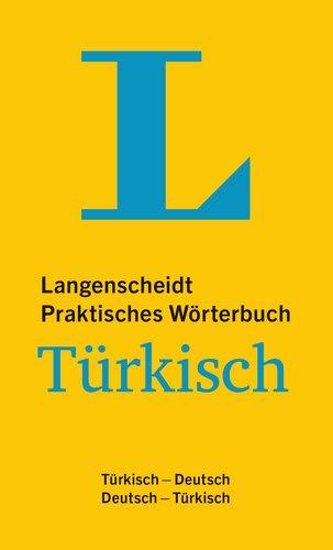 Langenscheidt Praktisches Wörterbuch Türkisch   Für Alltag Und Reise  Türkisch Deutsch Deutsch Türkisch  Langenscheidt Praktische Wörterbücher